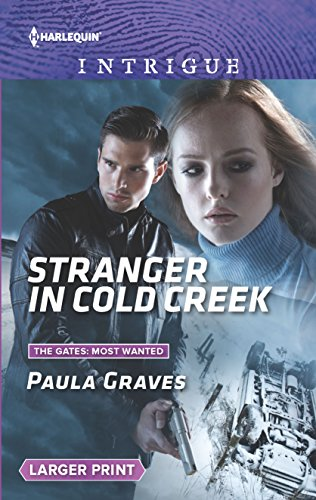 Stranger in Cold Creek (Harlequin Intrigue: The Gates: Most Wanted, Band 1624)
