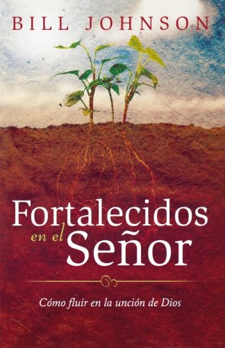 Strengthen Yourself in the Lord (Spanish)