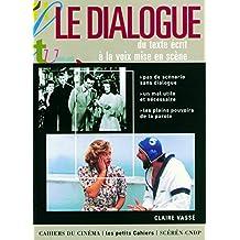 Le Dialogue du texte écrit à la voix mise en scène
