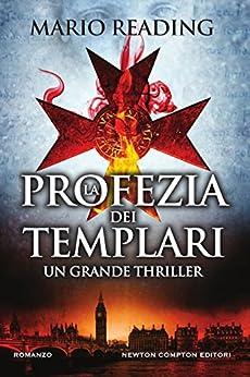 La profezia dei templari di [Reading, Mario]