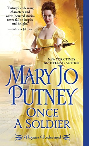 Once a Soldier (Rogues Redeemed Book 1) (English Edition) por Mary Jo Putney