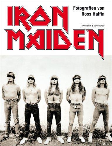 Iron Maiden: Mit einem Vorwort von Steve Harris
