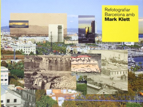 Descargar Libro Refotografiar Barcelona amb Mark Klett de Unknown