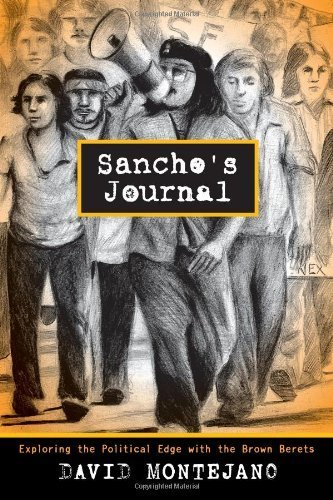 Sancho's Journal: Exploring the Political Edge with the Brown Berets (Jack and Doris Smothers Series in Texas History, Life, and Culture) by David Montejano (2012-11-15)