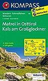 Matrei in Osttirol - Kals am Großglockner: Wanderkarte mit Aktiv Guide, alpinen Skirouten und Radrouten. GPS-genau. 1:50000 (KOMPASS-Wanderkarten, Band 46)