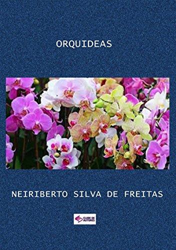 Orquideas (Portuguese Edition) por Neiriberto Silva De Freitas