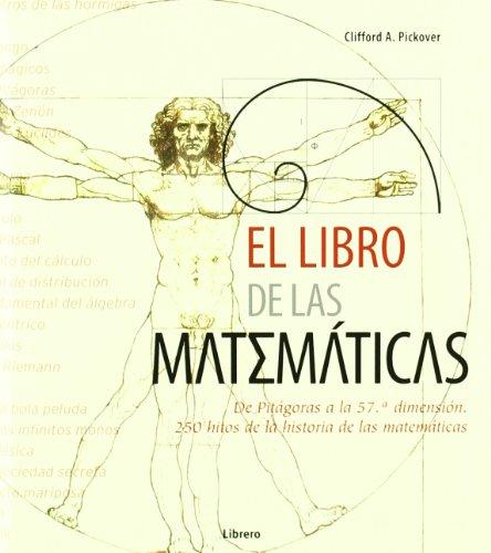 El libro de las matemáticas por Cliff Ord A. Pickover