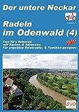 Radeln im Odenwald Süd (4) - Der untere Neckar: Eine Tour fürs Reiserad mit vielen Sehenswürdigkeiten und Events - am unteren Neckar - Hans P Vogt