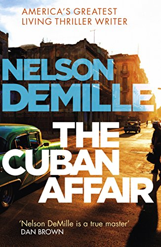 The Cuban Affair (English Edition) por Nelson DeMille