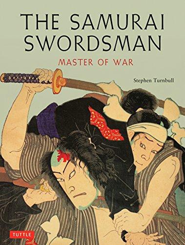 Samurai Swordsman: Master of War por Stephen Turnbull