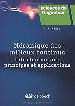 Mécanique des milieux continus - Introduction aux principes et applications de J-N Reddy