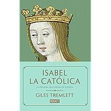 Isabel la Católica: La primera gran reina de Europa