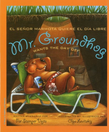 Mr. Groundhog Wants the Day Off por Pat Stemper Vojta