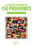 Petit Livre de - Sagesse du monde en 150 proverbes (Le petit livre) (French Edition)
