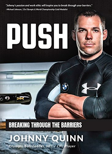 PUSH: Breaking through the Barriers (English Edition) por Johnny Quinn