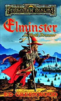Elminster in Myth Drannor (The Elminster Series) by [Greenwood, Ed]