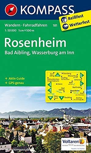 KOMPASS Wanderkarte Rosenheim - Bad Aibling - Wasserburg am Inn: Wanderkarte mit Aktiv Guide und Radwegen. GPS-genau. 1:50000: Wandelkaart 1:50 000 (KOMPASS-Wanderkarten, Band 181) - 690 Bad