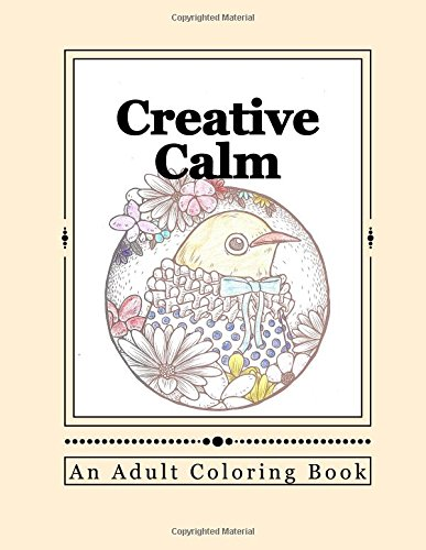Creative Calm: A Relaxing Color Therapy Book: Volume 20