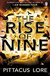The Rise of Nine (The Lorien Legacies) by Pittacus Lore (2013-08-29)