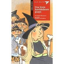 Una bruja horriblemente guapa + cuaderno (Plan Lector)