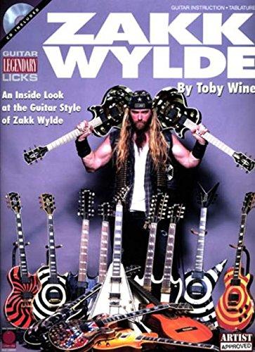 Zakk Wylde: Guitar Legendary Licks (Book and CD) por Toby Wine