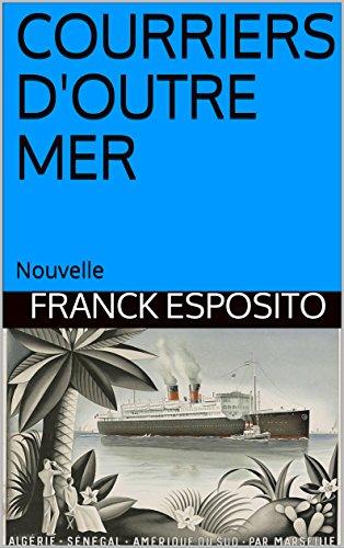 Couverture du livre COURRIERS D'OUTRE MER: Nouvelle