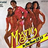 Mystic - In The Year 2525 - Black Prince - 006 CRY 32 419, Crystal - 006 CRY 32 419