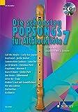 Die schönsten Popsongs für Alt-Blockflöte: 12 Pop-Hits. Band 7. 1-2 Alt-Blockflöten. Ausgabe mit CD.