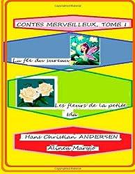 Contes Merveilleux, Tome 1: La fée du sureau ,Les fleurs de la petite Ida