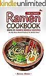The Ultimate Ramen Cookbook - Over 25...