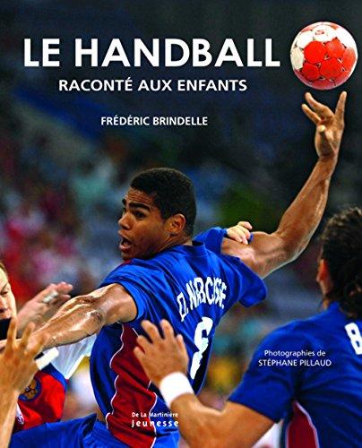 Le handball raconté aux enfants par Frédéric Brindelle