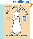 Pat the Bunny Deluxe Edition (Pat the...