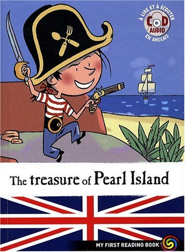 My First Reading Book : The treasure of Pearl Island (Avec CD)