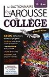 Le Dictionnaire Larousse du Coll�ge