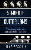 5-Minute Guitar Jams: Jam Tracks for Rock & Blues Guitar (Book + Online Bonus) (English Edition)
