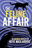 The Feline Affair: An Incident Series Novelette