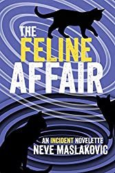 The Feline Affair: An Incident Series Novelette
