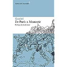De París a Monastir (Libros del Asteroide)