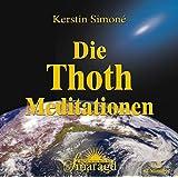 Die Thoth-Meditationen