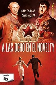 A las ocho en el Novelty par  Carlos Díaz Domínguez