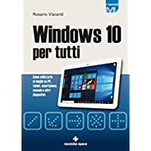 Windows 10: per tutti