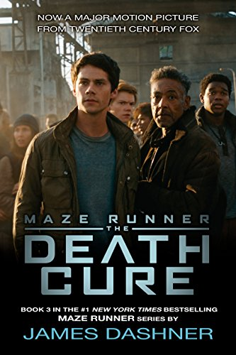 The Death Cure (The Maze Runner, Book 3) de [Dashner, James
