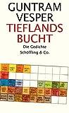 Tieflandsbucht - Guntram Vesper