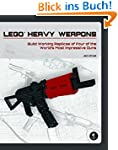 LEGO® Heavy Weapons: Build Working Re...
