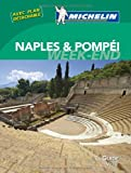Le Guide Vert Week-end Naples & Pompéi Michelin