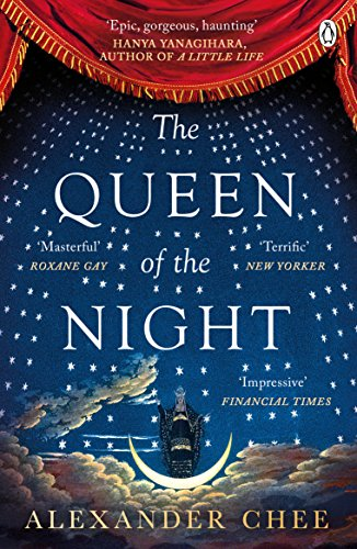 The Queen of the Night por Alexander Chee