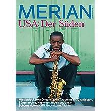 MERIAN USA: Der Süden (MERIAN Hefte)