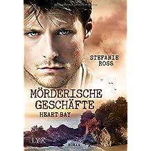 Heart Bay - Mörderische Geschäfte (Heart-Bay-Reihe, Band 2)