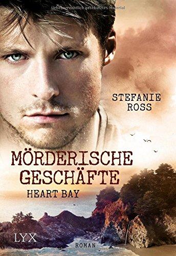 heart-bay-morderische-geschafte-heart-bay-reihe-band-2