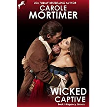 Wicked Captive (Regency Sinners 5) (English Edition)